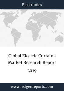 Global Electric Curtains Market Research Report 2019