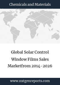 Global Solar Control Window Films Sales Marketfrom 2014-2026