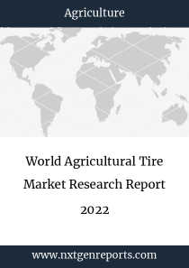 World Agricultural Tire Market Research Report 2022