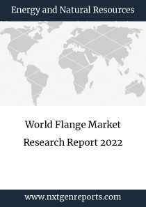 World Flange Market Research Report 2022